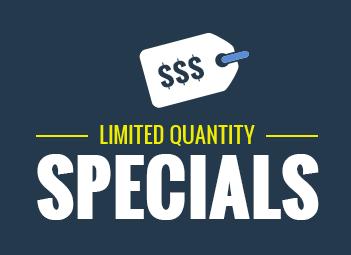 Limited Quantity Specials